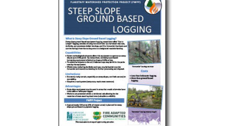 Harvesting Method Fact Sheet – Steep Slopes Ground-Based Equipment Logging